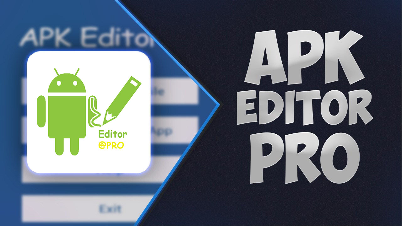 دانلود 226-APK Editor Pro 2.0.0 برنامه ویرایش فایل های Apk برای اندروید