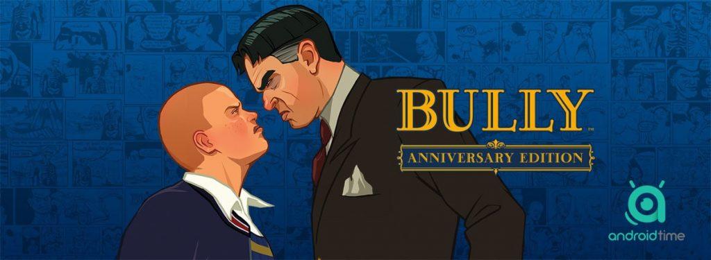 دانلود بازی بولی Bully: Anniversary Edition 1.0.0.19 قلدر مدرسه اندروید