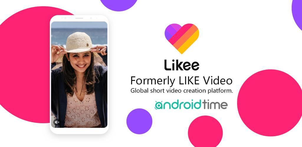 دانلود لایکی 3.75.1 Likee برنامه اشتراک ویدیو لایک برای اندروید و آیفون