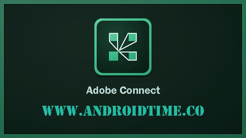 دانلود ادوبی کانکت Adobe Connect 2.6.9 برنامه برگزاری کلاس آنلاین برای اندروید و آیفون