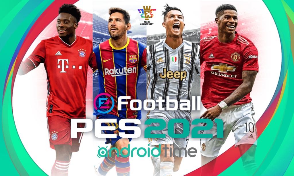 دانلود پی اس 2021 5.0.0 eFootball PES 2021 بازی فوتبال اندروید و آیفون